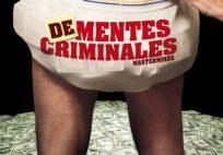 Dementes criminales poster 2